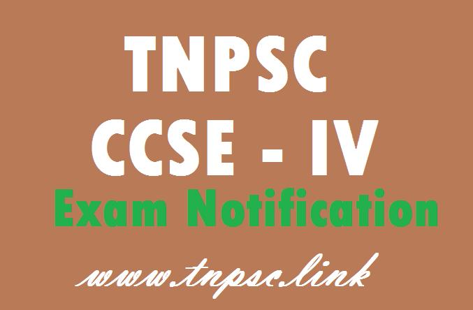 TNPSC CCSE – IV Exam Notification 2017 – 2018