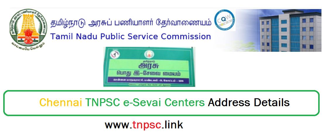 Chennai TNPSC e-Sevai Centers Address Details - tnpsclink