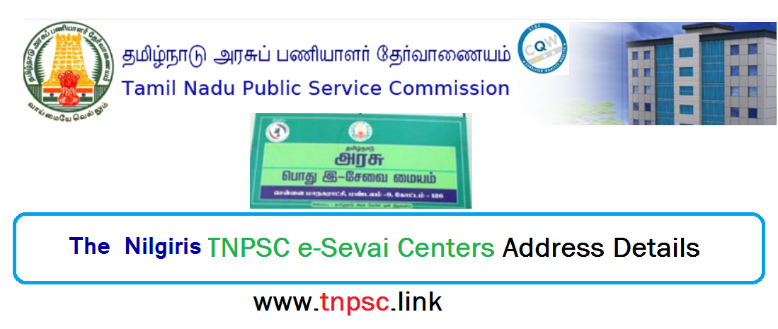 The Nilgiris TNPSC e-Sevai Centers Address Details - tnpsclink