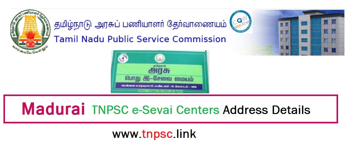 madurai TNPSC e-Sevai Centers Address Details - tnpsclink