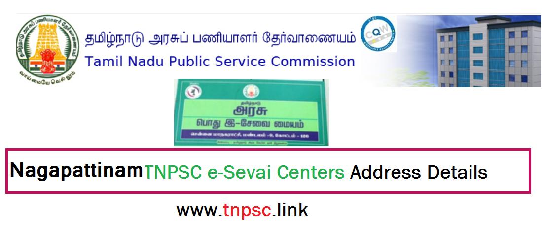 nagapattinam TNPSC e-Sevai Centers Address Details - tnpsclink