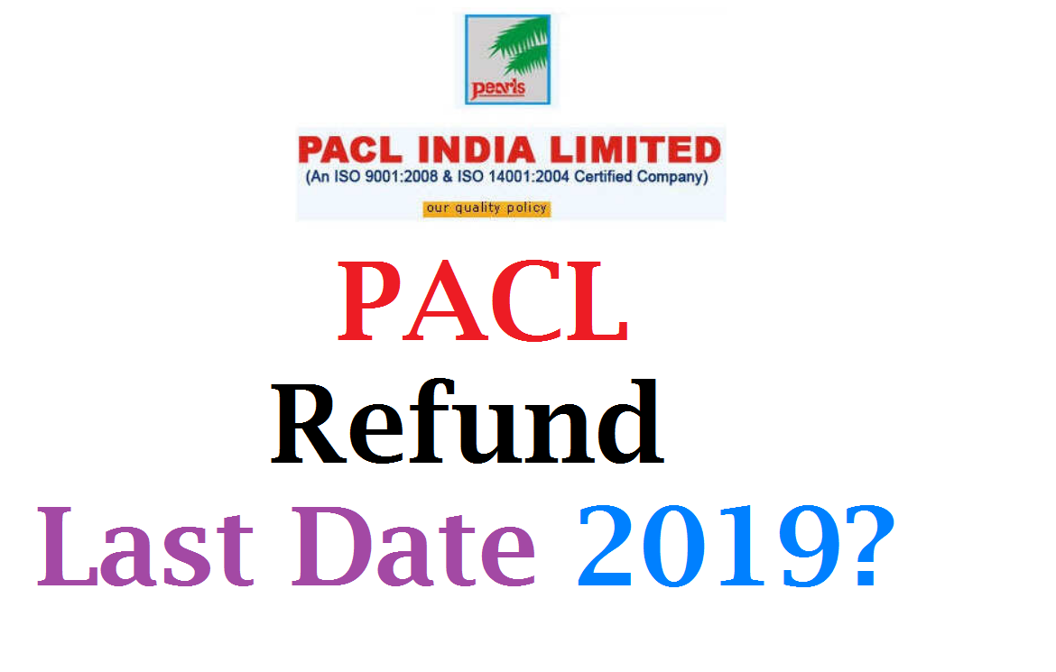 PACL Refund Last Date 2019