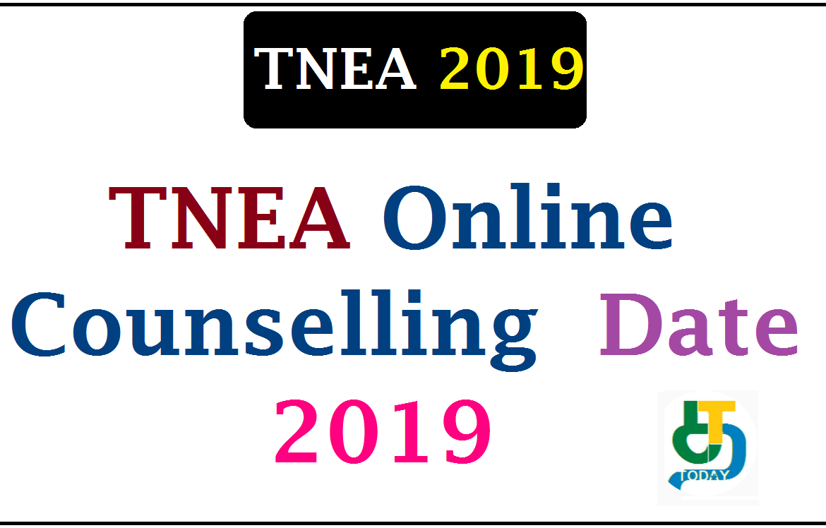 TNEA Online Counselling Date 2019