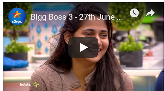 Bigg Boss 3 - 27th June 2019