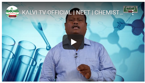 KALVI TV OFFICIAL NEET CHEMISTRY AROMATIC THANIMANGAL