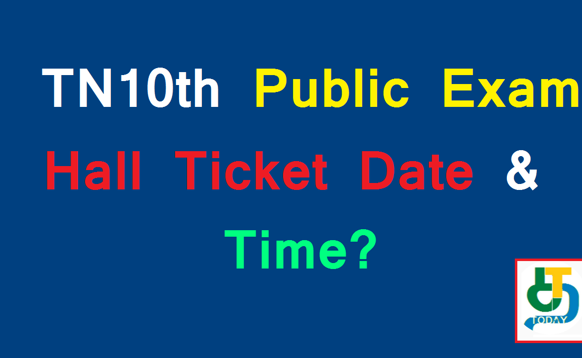 TN10th Public Exam Hall Ticket Date & Time
