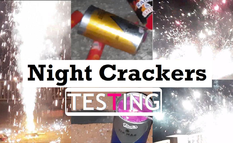 night crackers testing - sivakasi
